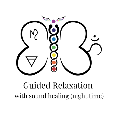 Guided Relaxation with sound healing (night time)